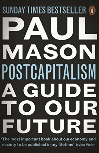 paul-mason-a-guide-to-our-future